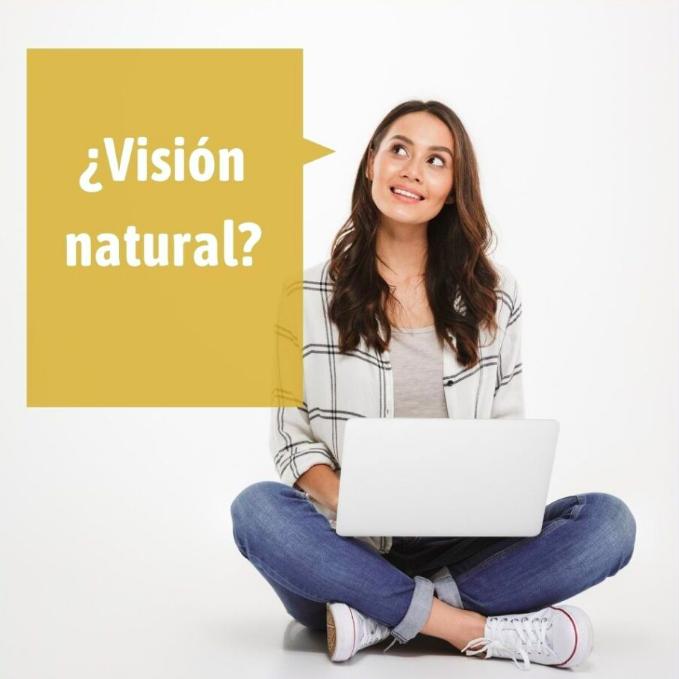 ¿Qué es la visión Natural?